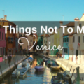 A post on the top 5 things to see on a high school trip to venice italy