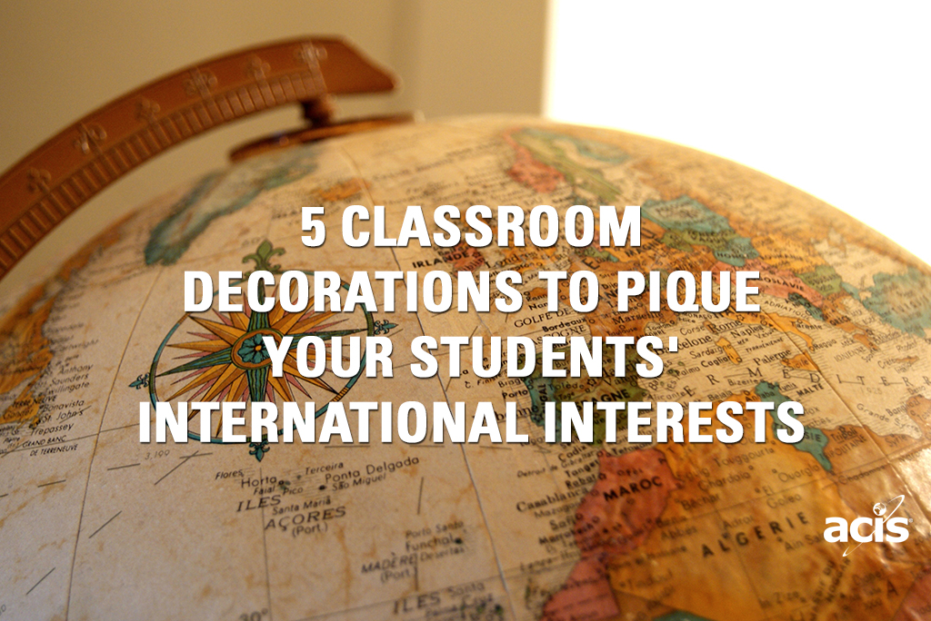Foreign Language Classroom Decoration Ideas ~ Classroom decorations to pique your students