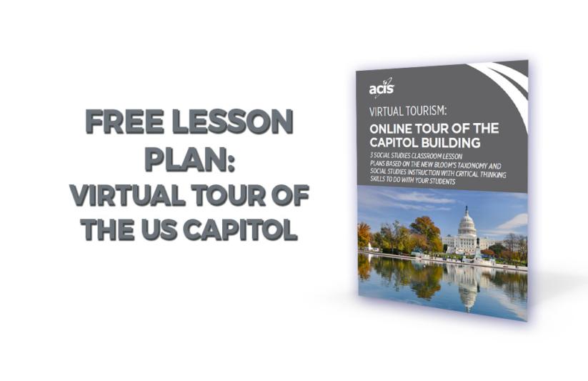 New Lesson Plan Virtual Tour Of The Us Capitol Acis