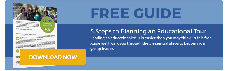 ACIS 5 Steps to planning an educational tour