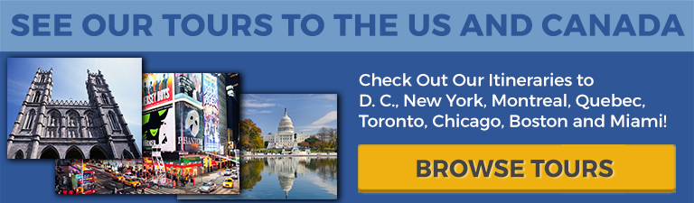 See Our Tours to the US and Canada